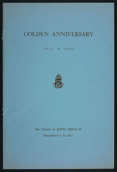 Rho Chapter Golden Anniversary Program, December 8-10, 1961