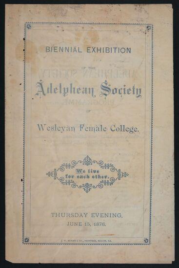 Biennial Exhibition of the Adelphean Society Program, June 15, 1876
