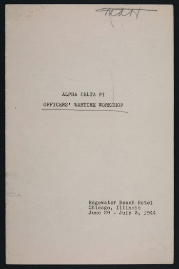 Alpha Delta Pi Officers' Wartime Workshop Program, June 29-July 3, 1944