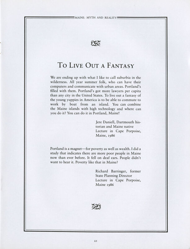 In Pursuit of a Fantasy