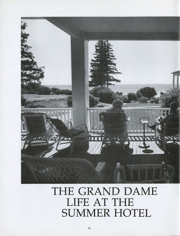 The Grand Dame: Life at the Summer House