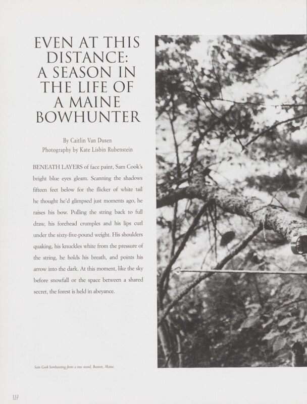 Even at this Distance: A Season in the Life of a Maine Bowhunter
