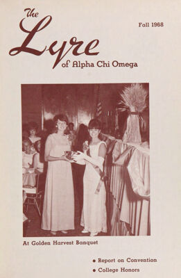 The Lyre of Alpha Chi Omega, Vol. 72, No. 1, Fall 1968