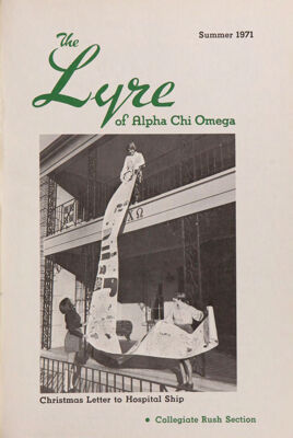 The Lyre of Alpha Chi Omega, Vol. 74, No. 4, Summer 1971