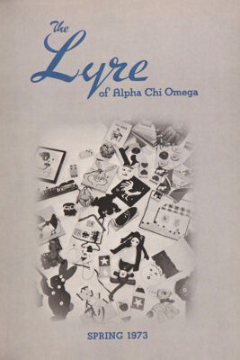 The Lyre of Alpha Chi Omega, Vol. 76, No. 3, Spring 1973