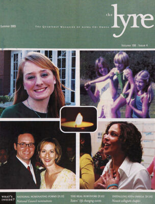 The Lyre of Alpha Chi Omega, Vol. 108, No. 4, Summer 2005