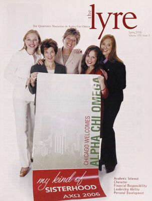 The Lyre of Alpha Chi Omega, Vol. 109, No. 3, Spring 2006