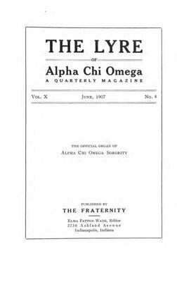 The Lyre of Alpha Chi Omega, Vol. 10, No. 4, June 1907