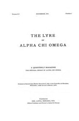 The Lyre of Alpha Chi Omega, Vol. 15, No. 1, November 1911