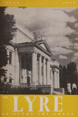 The Lyre of Alpha Chi Omega, Vol. 49, No. 4, June 1946