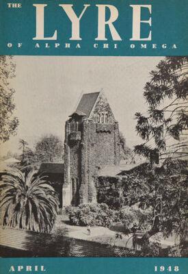 The Lyre of Alpha Chi Omega, Vol. 51, No. 3, April 1948