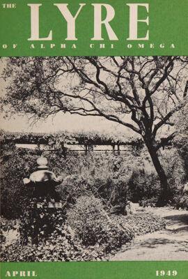 The Lyre of Alpha Chi Omega, Vol. 52, No. 3, April 1949
