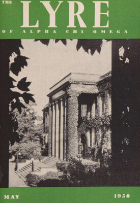 The Lyre of Alpha Chi Omega, Vol. 53, No. 4, May 1950