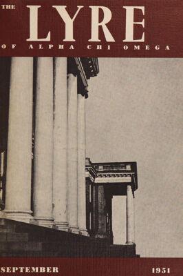 The Lyre of Alpha Chi Omega, Vol. 55, No. 1, September 1951