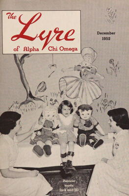 The Lyre of Alpha Chi Omega, Vol. 56, No. 2, December 1952