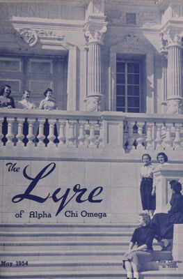 The Lyre of Alpha Chi Omega, Vol. 57, No. 4, May 1954