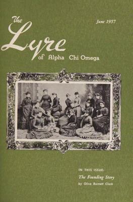 The Lyre of Alpha Chi Omega, Vol. 60, No. 4, June 1957