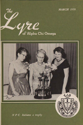 The Lyre of Alpha Chi Omega, Vol. 61, No. 3, March 1958