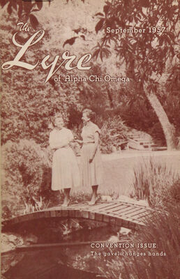 The Lyre of Alpha Chi Omega, Vol. 61, No. 1, September 1957
