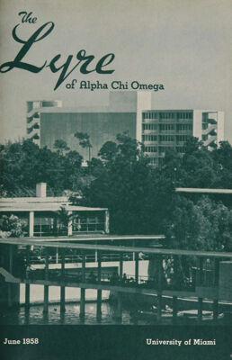 The Lyre of Alpha Chi Omega, Vol. 61, No. 4, June 1958
