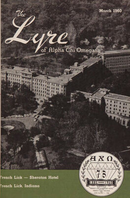 The Lyre of Alpha Chi Omega, Vol. 63, No. 3, March 1960