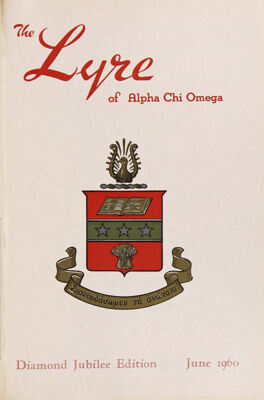 The Lyre of Alpha Chi Omega, Vol. 63, No. 4, June 1960