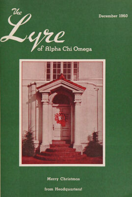 The Lyre of Alpha Chi Omega, Vol. 64, No. 2, December 1960