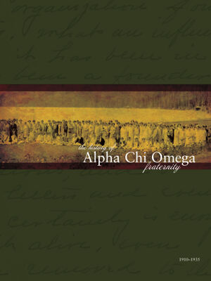 The History of Alpha Chi Omega Fraternity, Vol. 2, 1910-1935