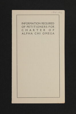 Information Required of Petitioners for Charter of Alpha Chi Omega Brochure, 1914-16