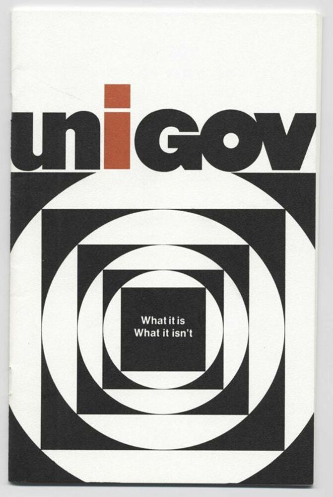 UniGov: What It Is, What It Isn't, 1972
