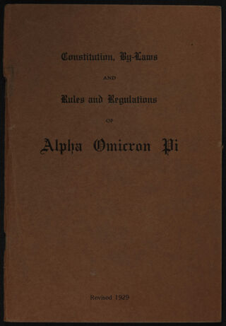 Constitution, By-Laws and Rules and Regulations of Alpha Omicron Pi, Revised 1929